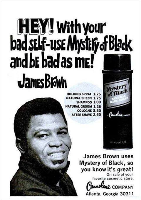 James Brown advertising mystery of black — found online
